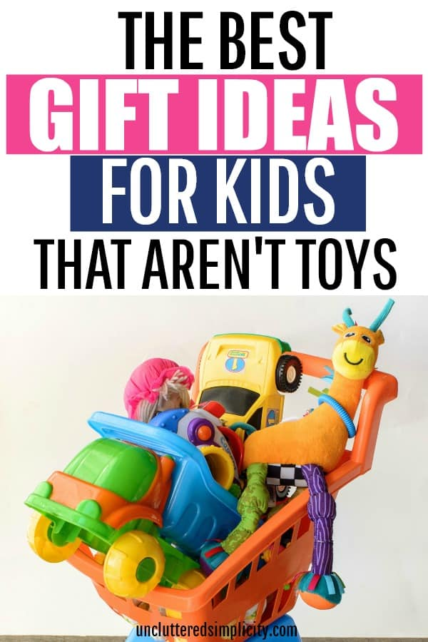 The Best Gift Ideas For Kids That Aren't Toys. Check out this huge list of clutter free gifts for kids for some holiday inspiration!