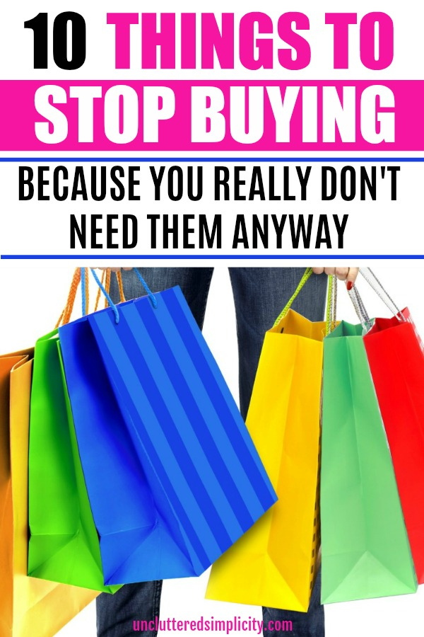 things to stop buying today. Stop wasting your hard-earned money. #frugaltips #frugalista #moneysavingtips #savemoney #budgetingtips