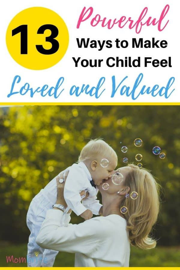How to Make Your Child Feel Loved and Valued