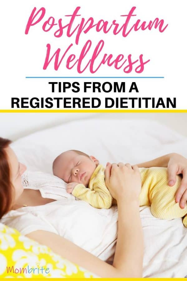Struggling with your post baby body? Here are postpartum nutrition and wellness tips from a Registered Dietitian that will help you get on track to healing your body! #mombrite #postparum