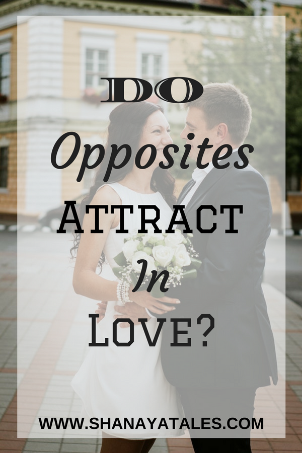 Do Opposites Attract in Love?