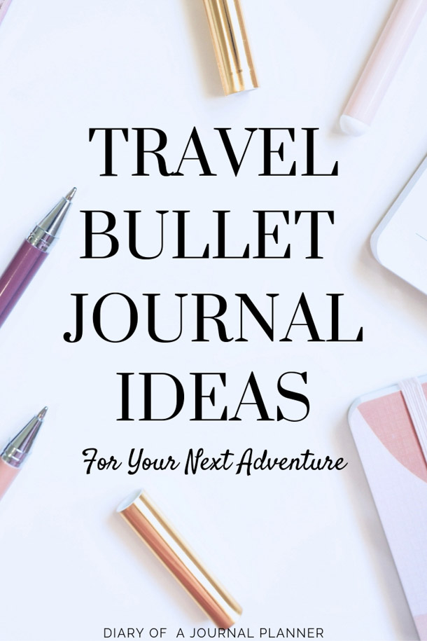 Get Travel Bullet Journal Ideas to Make your next adventure the best. We share packing lists, vacation countdowns and more. #travelbulletjournal #travelbulletjournalideas #travelbulletjournallayout #travelbulletjournalpages #travelbulletjournaldoodles #bulletjournal #bujo #bulletjournalideas #bujoideas