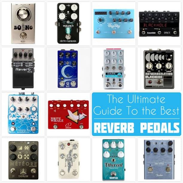 Best-Reverb-Pedals