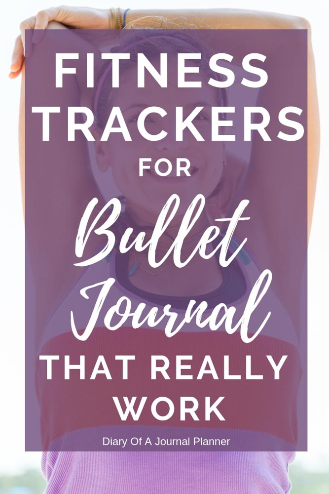 Find The Best Fitness Trackers For Bullet Journal. Make Your health and Fitness Goals Happen. #fitnesstracker #fitnesslog #bulletjournal #fitnesstrackerbulletjournal #fitnesstrackerbujo