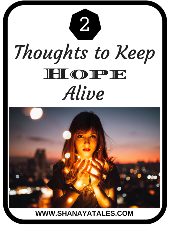 How to Keep Hope Alive