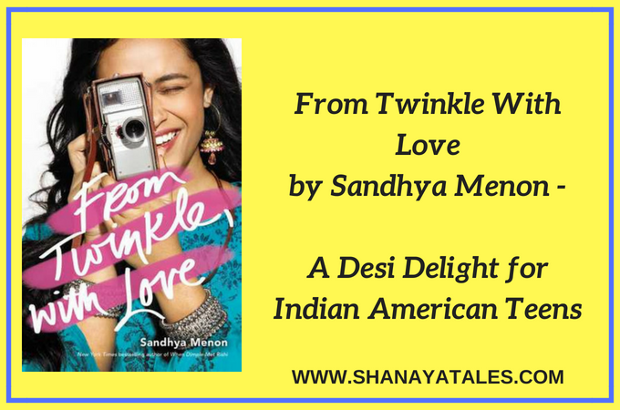 From Twinkle With Love - A Desi Delight for Indian American Teens