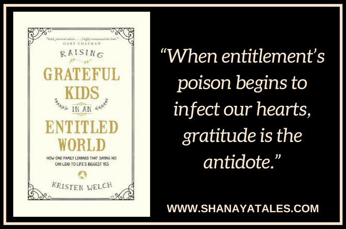 How To Raise Grateful Kids In An Entitled World – My Thoughts