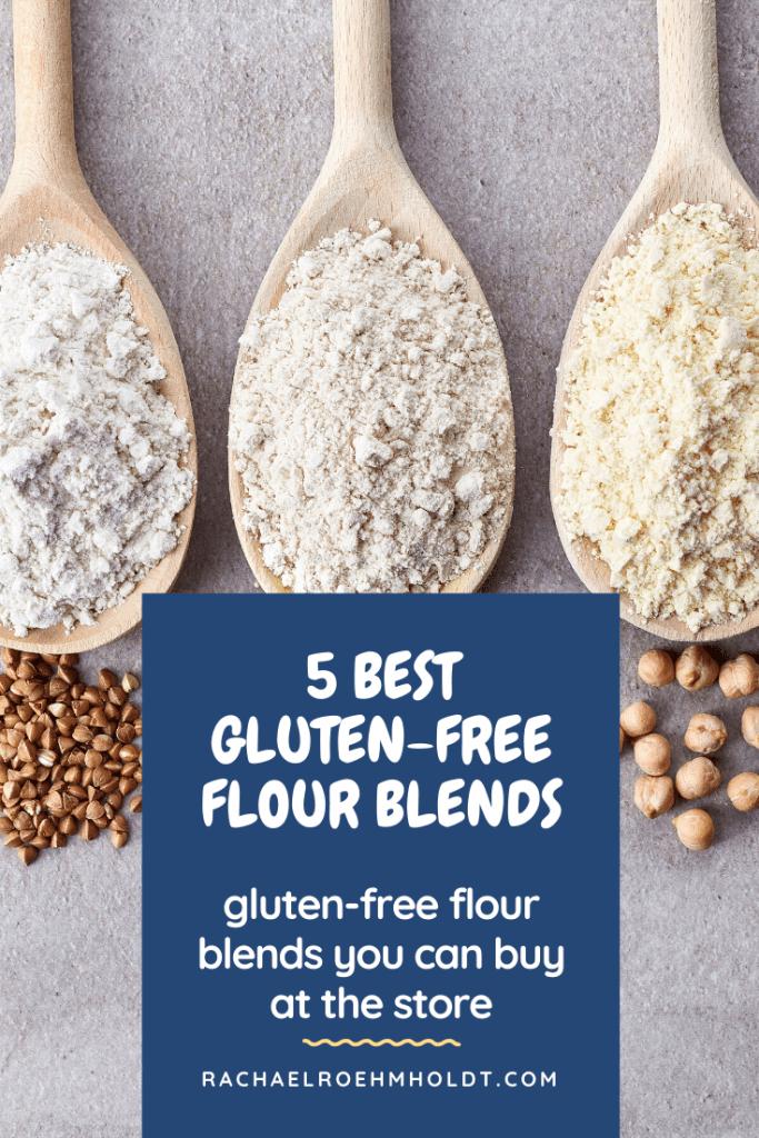5 Best Gluten-free Flour Blends