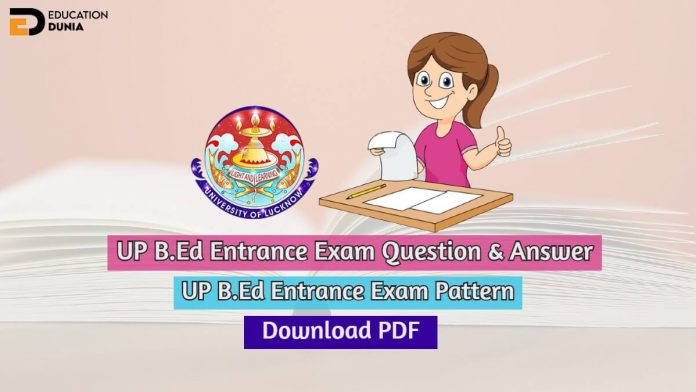 UP B.Ed Entrance Exam Question Paper With Answer