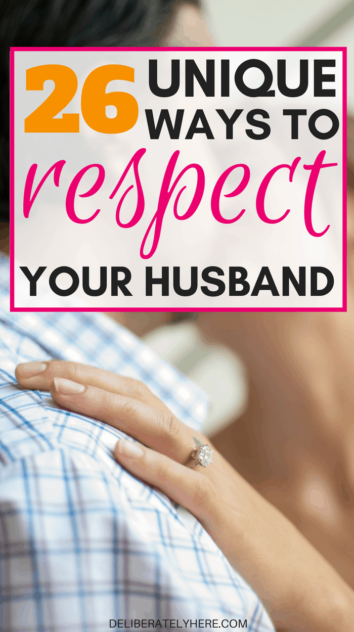 26 unique and creative ways to respect your husband | show your husband respect with these small gestures
