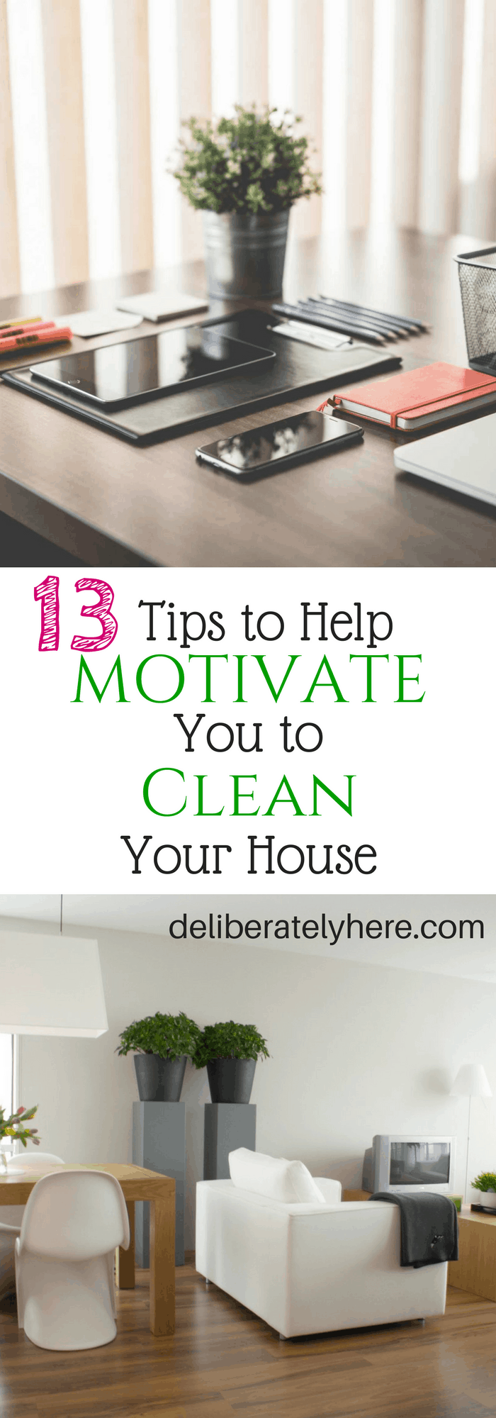 13 Tips to Help Motivate You to Clean Your House
