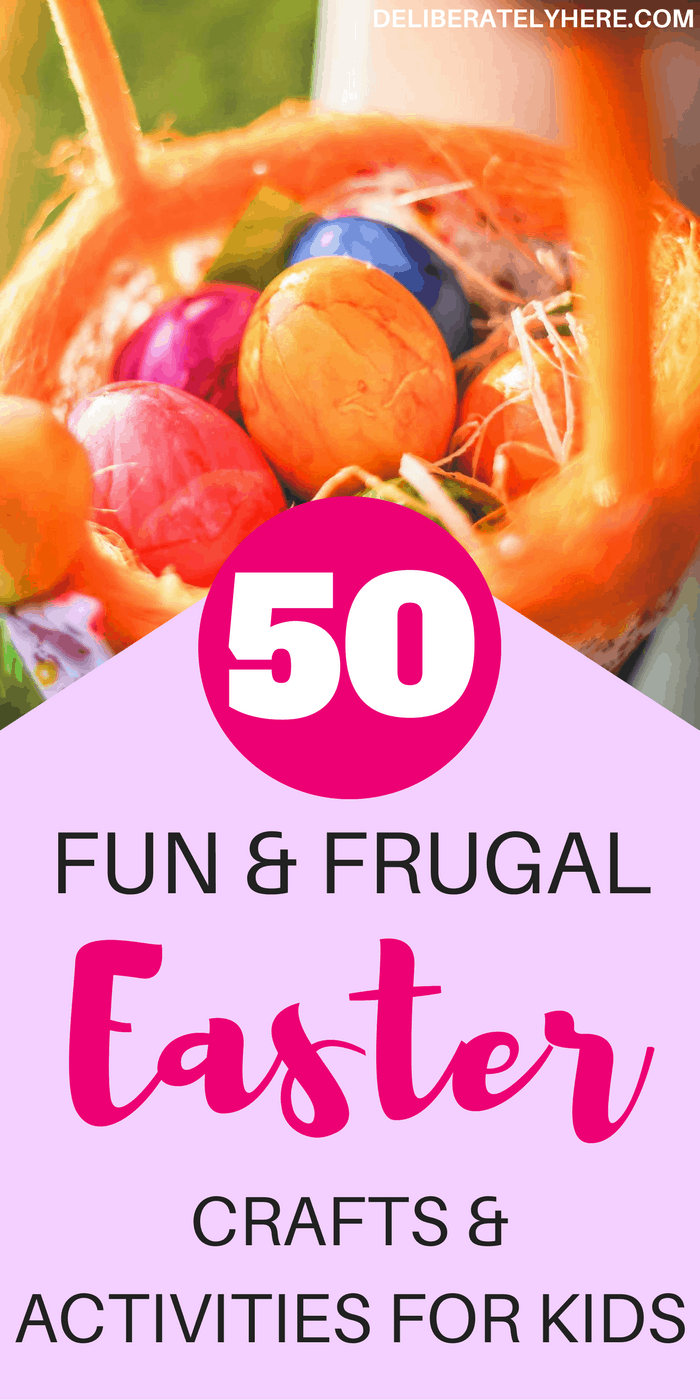 50 Fun & Frugal Easter Crafts and Activities for Kids