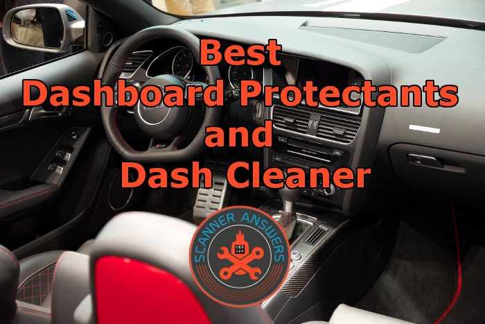 Best Dashboard Protectants and Dash Cleaner