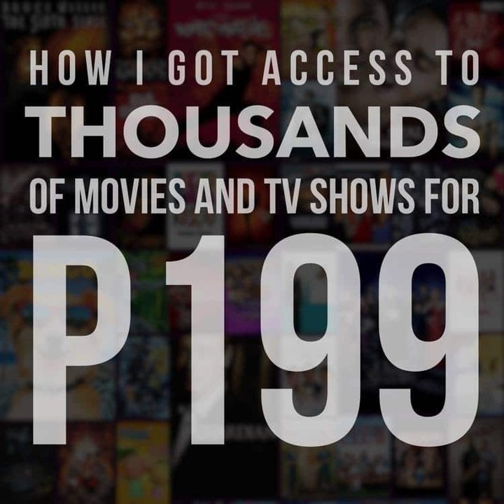 How I got access to thousands of movies and TV shows for P199!