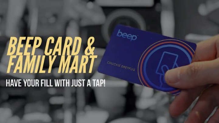 Beep Card and Family Mart - Have your fill with just a tap!