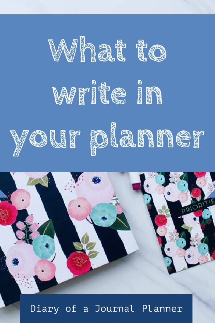 what to write in your planner