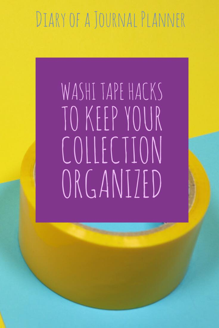 Washi tape hacks, storing Washi Tape and keeping your collection organized