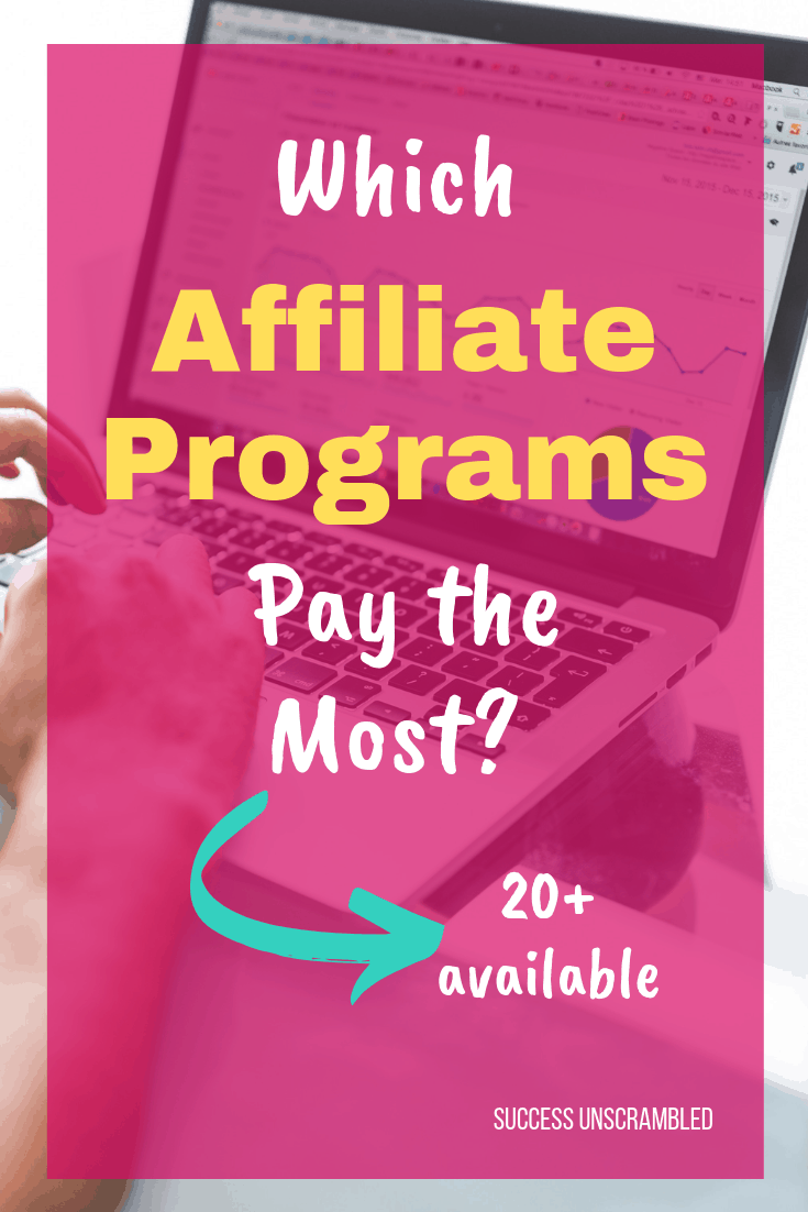 Which Affiliate Programs Pay The Most