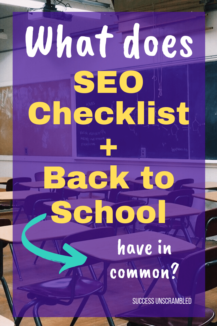 What does SEO Checklist + Back to School have in common