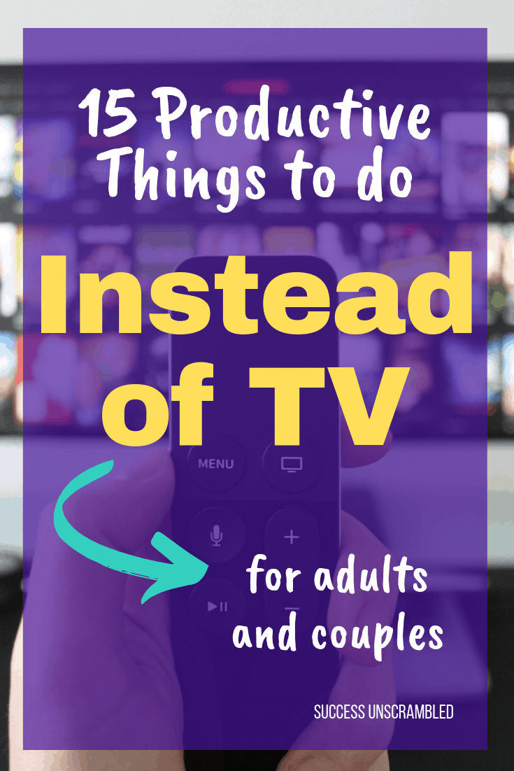 Things to do Instead of TV - 2