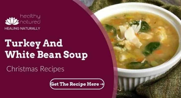 Turkey And White Bean Soup Christmas Soups