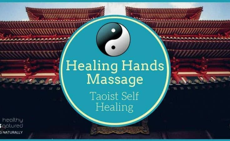 Healing Hands Massage Taoist Self Healing