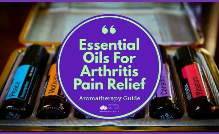 Essential Oils For Arthritis Pain Relief