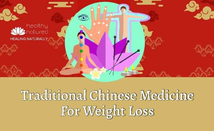 Traditional Chinese Medicine For Weight Loss