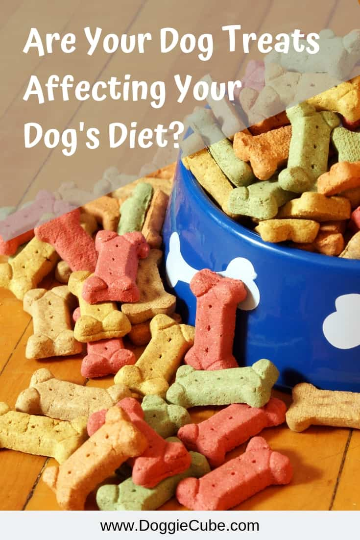 Dog treats can adversely affect your dog's diet.