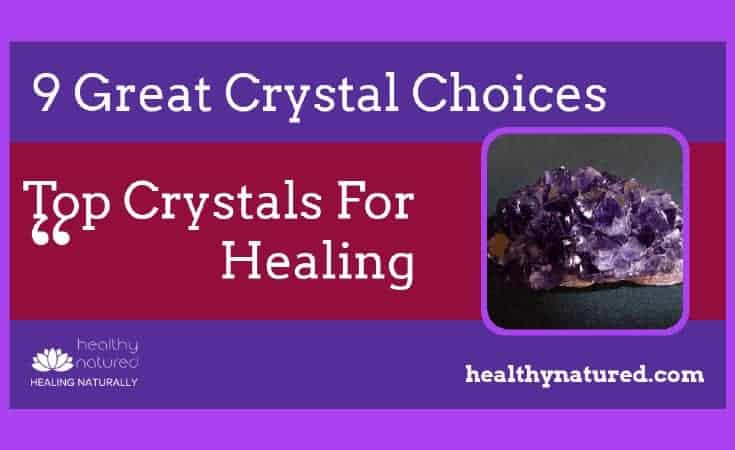 Top Crystals For Healing