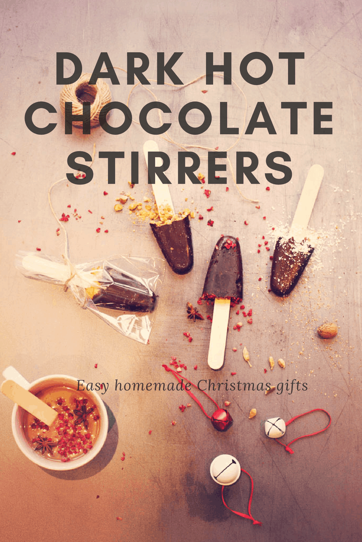 Quick and easy homemade gifts using dark chocolate, flavoured and added to ice lolly moulds to make hot chocolate stirrers