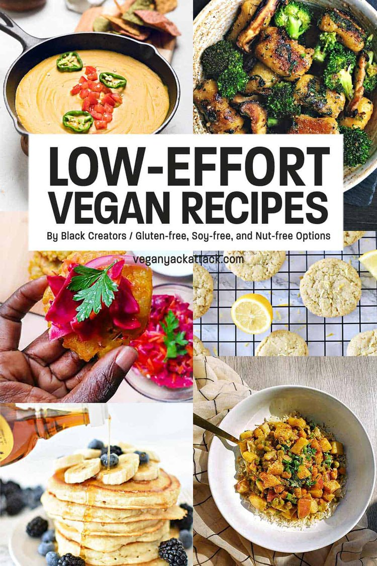 "Image collage of Vegan Recipes with text overlay reading ""Low-Effort Vegan Recipes"""