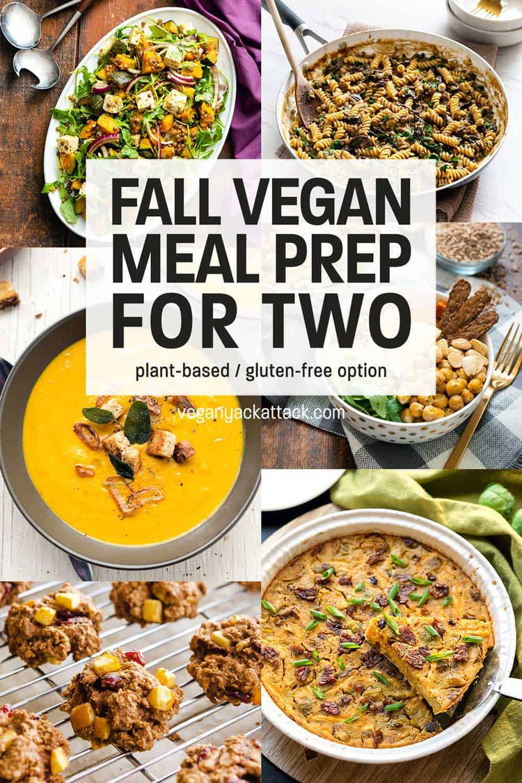 "Image collage of vegan dishes with text reading ""Fall Vegan Meal Prep for Two"""