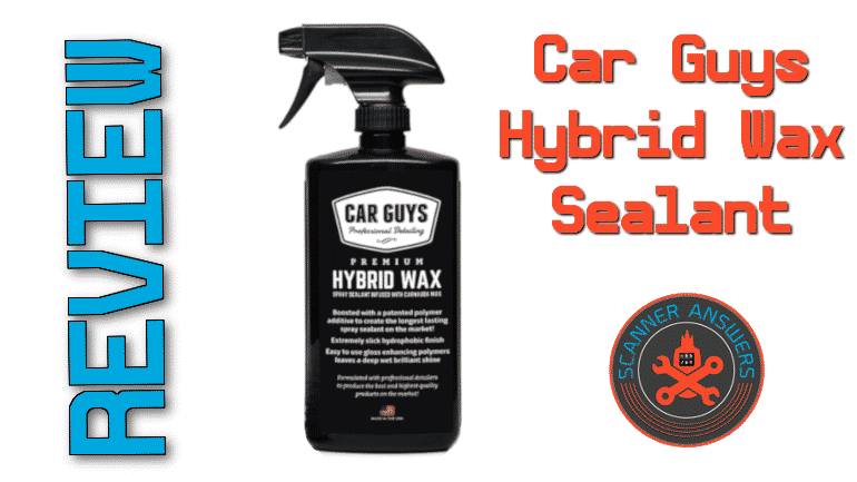 Car Guys Hybrid Wax Sealant Review