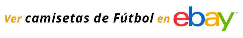 Camisetas fútbol Ebay