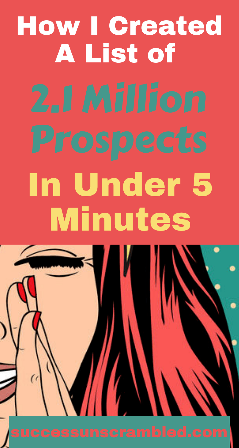 How I Created A List of 2.1 Million Prospects in Under 5 Minutes