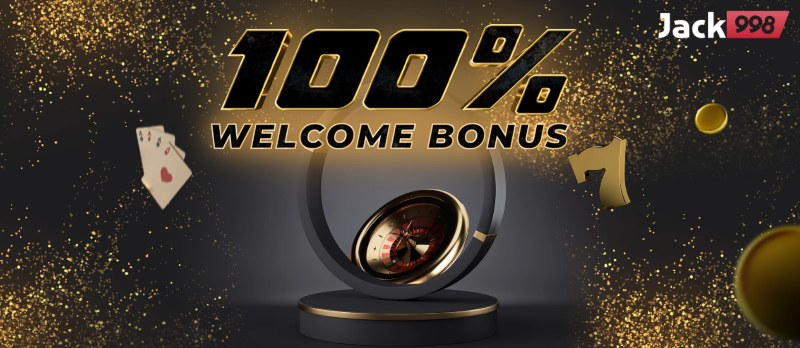 Jack998 Casino Welcome Bonus