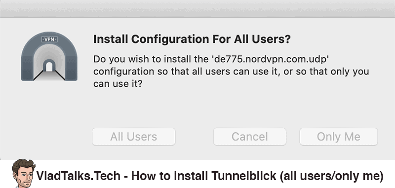 How to install Tunnelblick - Install for all users or only me