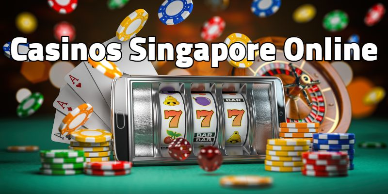 Casinos Singapore Online