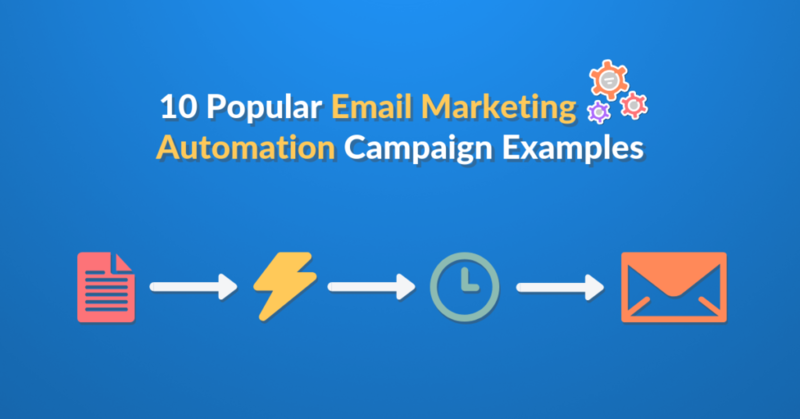 10 Popular Email Marketing Automation Campaign Examples