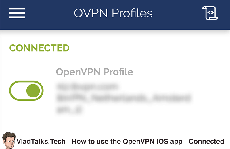 How to use the OpenVPN iOS app - Connected status