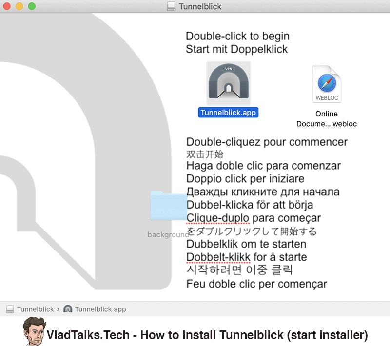 How to install Tunnelblick - start installer