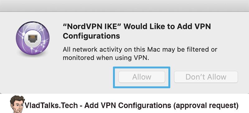 Add VPN Configurations approval request - NordVPN IKE VPN app installation