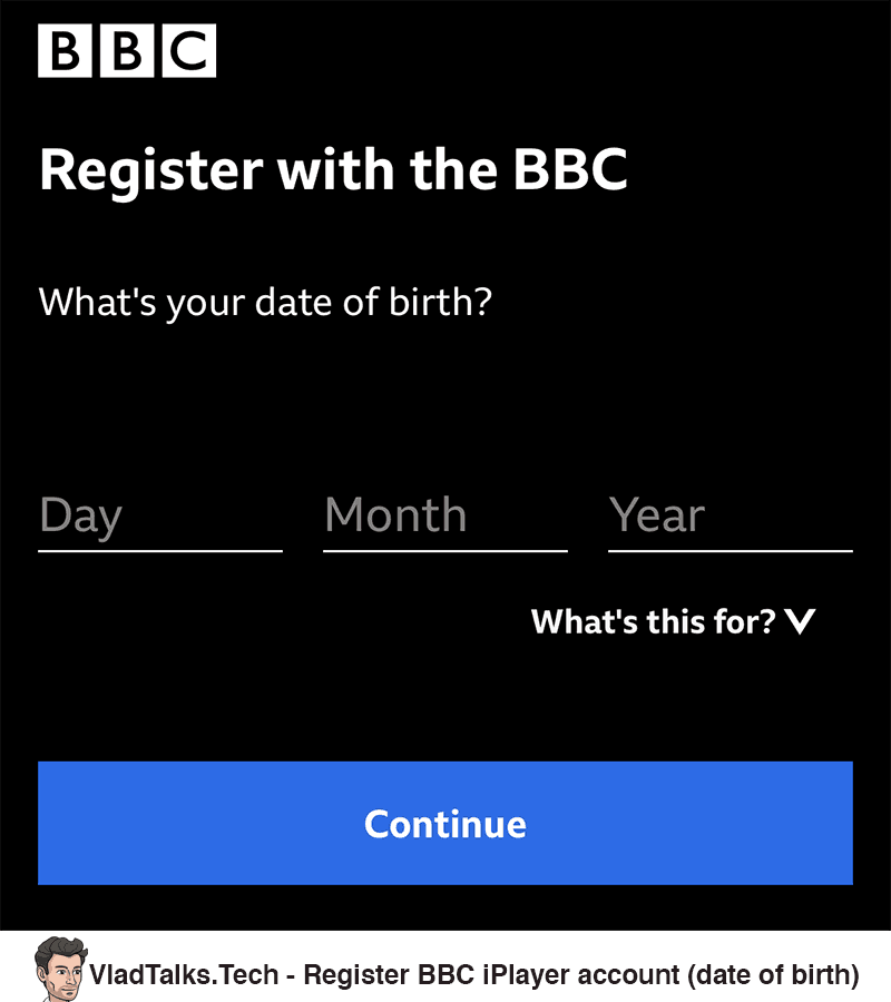 Register a BBC iPlayer account - Date of birth