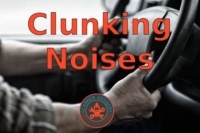 Clunking Sounds When You Turn the Steering Wheel