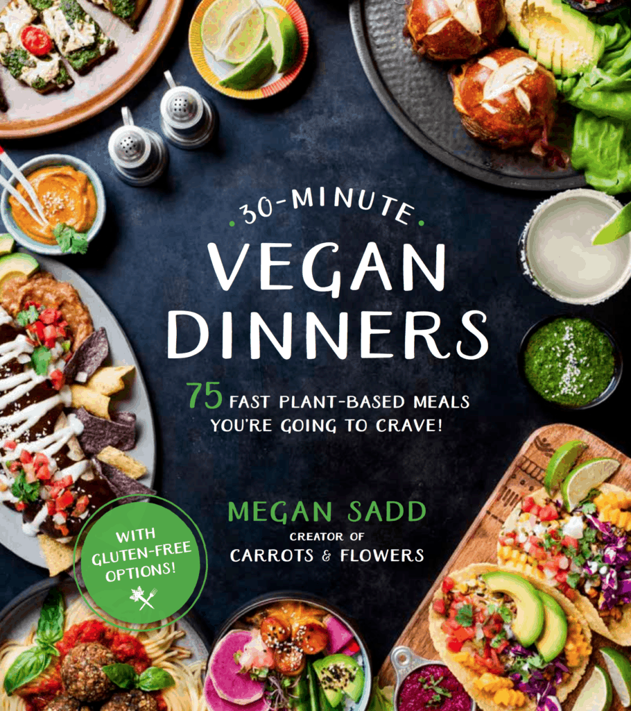 Cover of 30 minute vegan dinners by Megan Sadd