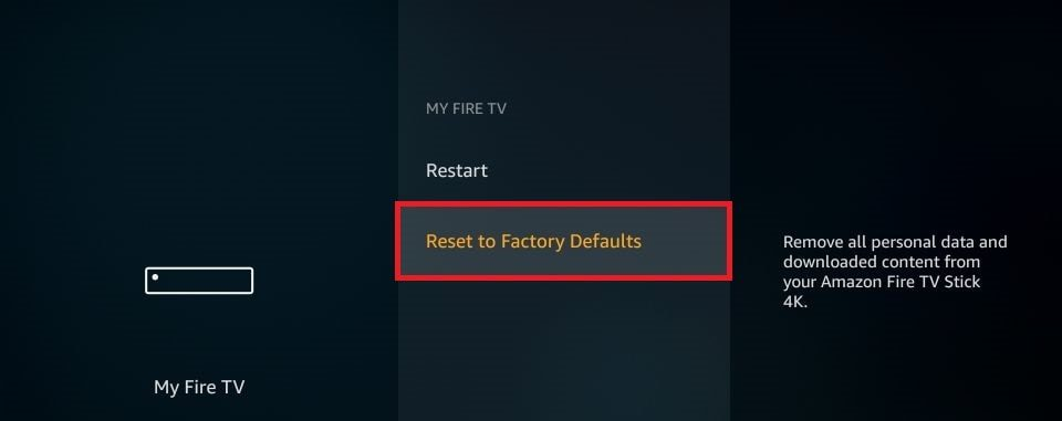 Amazon Fire Stick not Working. Click Reset to Factory Defaults.