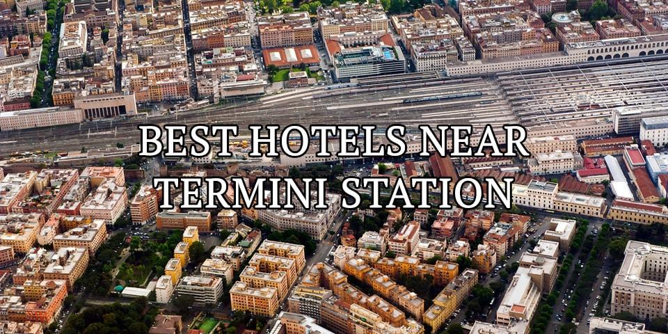 Best Hotels Near Termini Station in Rome: Cheap ...