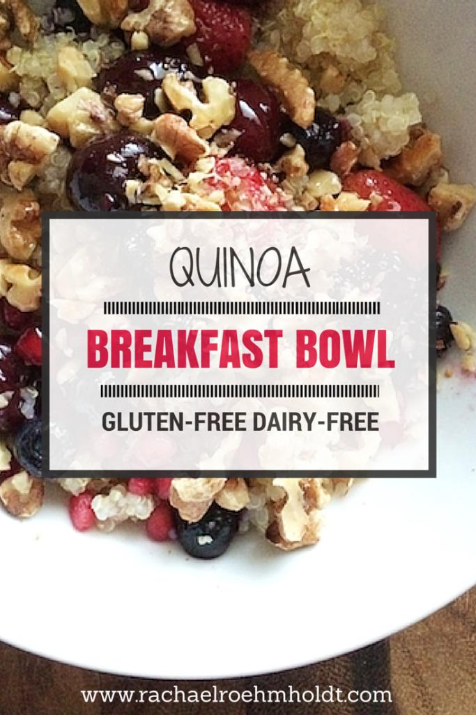 Quinoa Breakfast Bowl | RachaelRoehmholdt.com