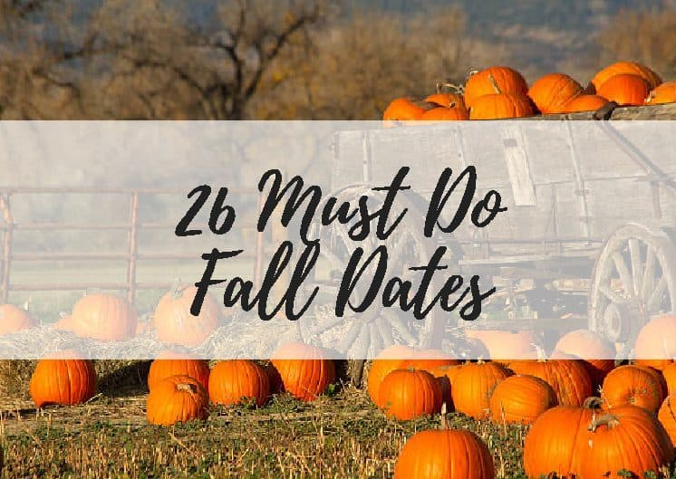 26 Must Do Fall Dates